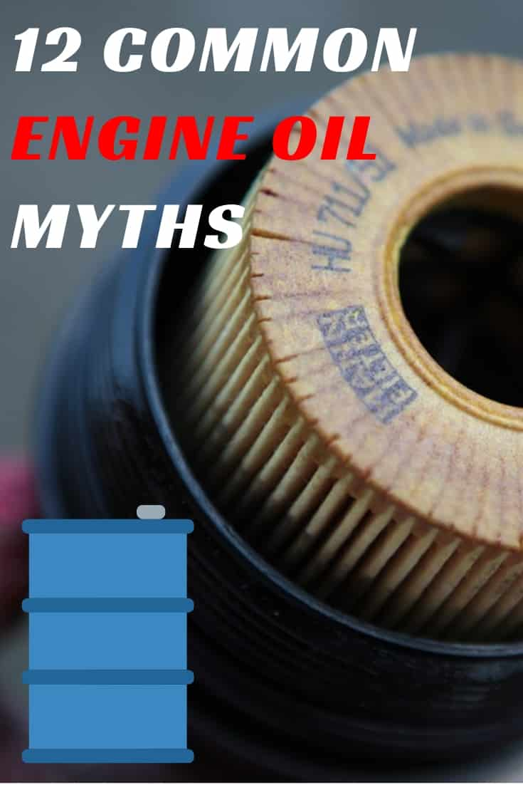 12 Common Engine Oil MYTHS
