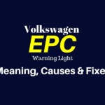 Volkswagen EPC Light - Meaning, Causes & Fixes