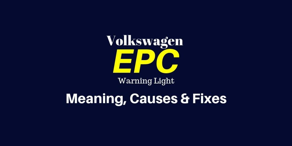 How to Fix the EPC Light on a Volkswagen - Mechanic Base